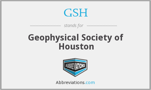 GSH - Geophysical Society of Houston