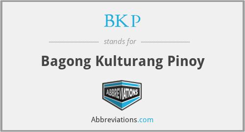 BKP - Bagong Kulturang Pinoy