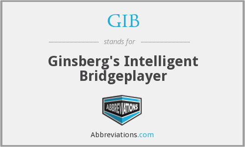 GIB - Ginsberg's Intelligent Bridgeplayer