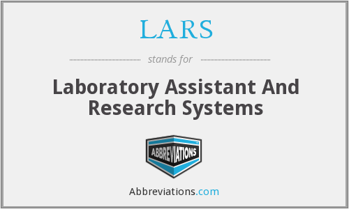 LARS - Laboratory Assistant And Research Systems