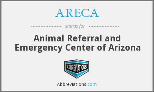 ARECA - Animal Referral and Emergency Center of Arizona