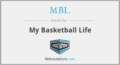 MBL - My Basketball Life