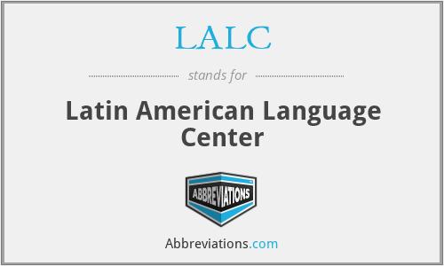 LALC - Latin American Language Center