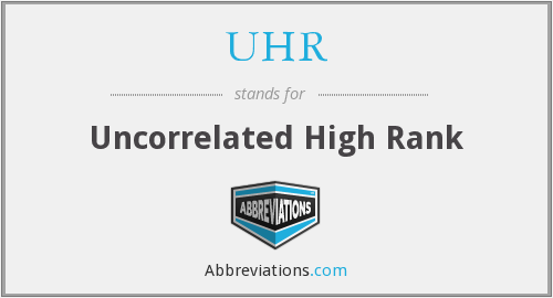 UHR - Uncorrelated High Rank