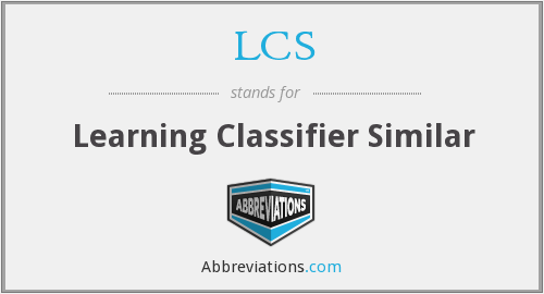 LCS - Learning Classifier Similar