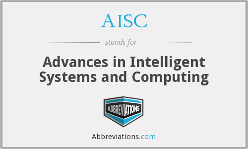 AISC - Advances in Intelligent Systems and Computing