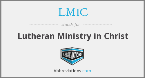 LMIC - Lutheran Ministry in Christ