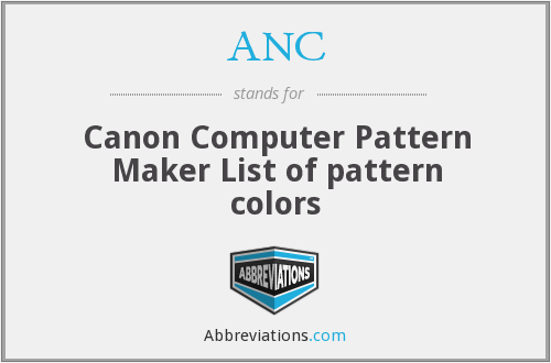ANC - Canon Computer Pattern Maker List of pattern colors