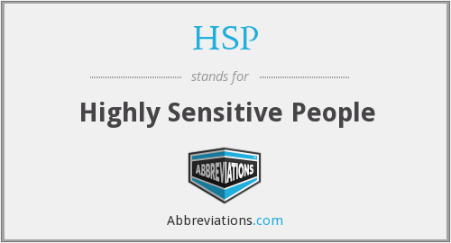 HSP - Highly Sensitive People