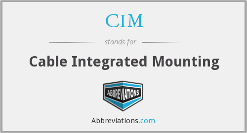CIM - Cable Integrated Mounting