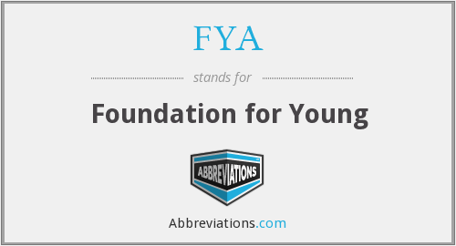 FYA - Foundation for Young