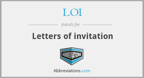 LOI - Letters of invitation
