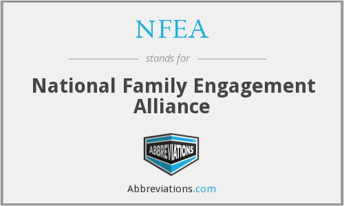 NFEA - National Family Engagement Alliance
