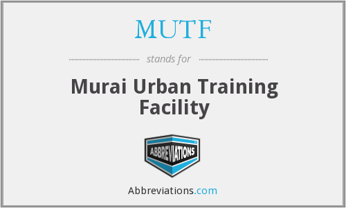 What does MUTF stand for?