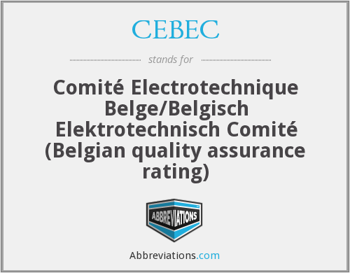 What does CEBEC stand for?