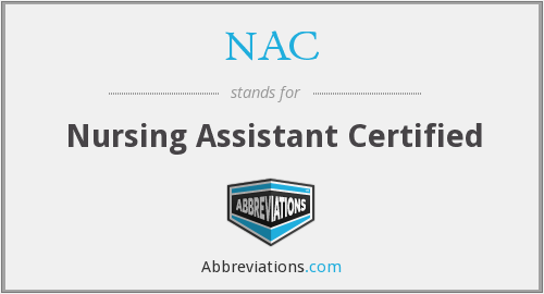 NAC - Nursing Assistant Certified