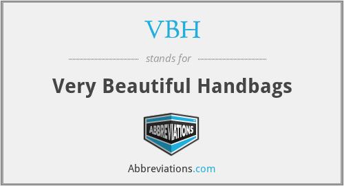 VBH - Very Beautiful Handbags