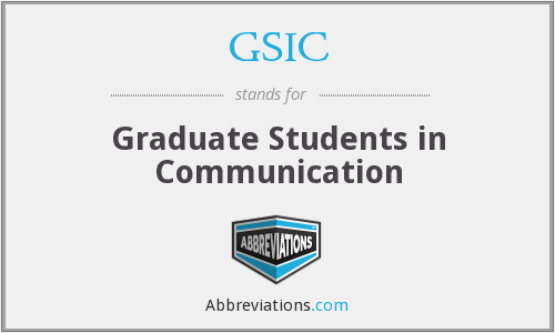 GSIC - Graduate Students in Communication