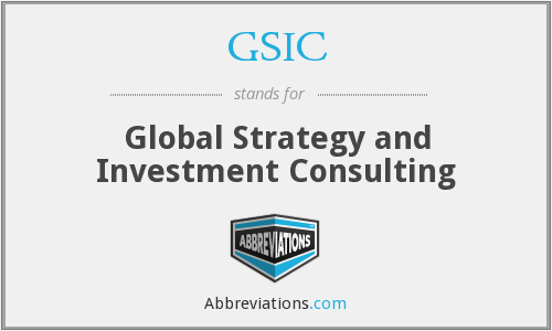 GSIC - Global Strategy and Investment Consulting