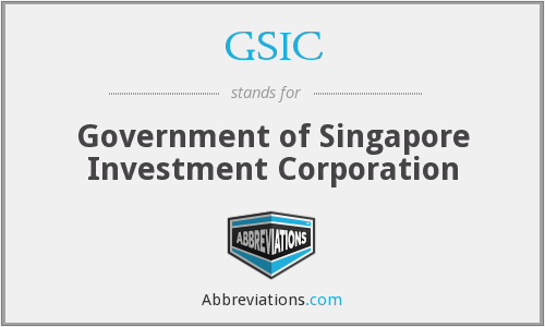 GSIC - Government of Singapore Investment Corporation