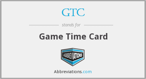 GTC - Game Time Card