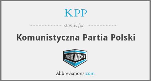 KPP - Komunistyczna Partia Polski