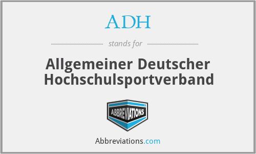 ADH - Allgemeiner Deutscher Hochschulsportverband