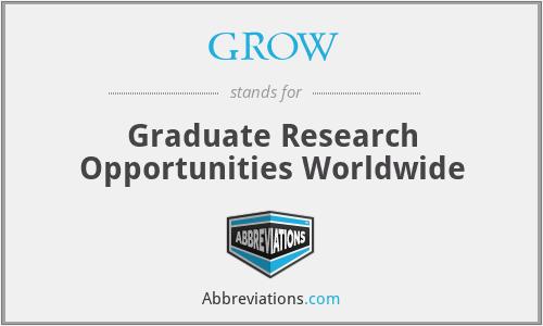 GROW - Graduate Research Opportunities Worldwide