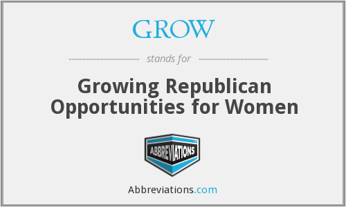 GROW - Growing Republican Opportunities for Women
