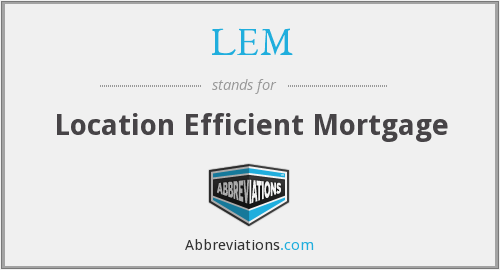 LEM - Location Efficient Mortgage