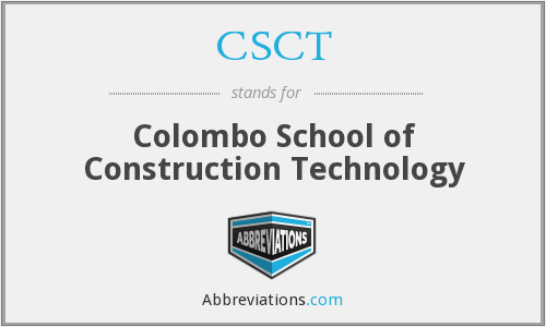 CSCT - Colombo School of Construction Technology