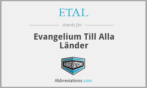 ETAL - Evangelium Till Alla Länder