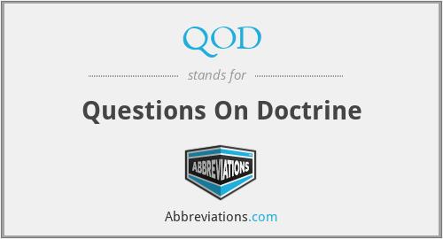 QOD - Questions On Doctrine
