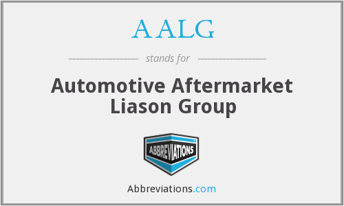 AALG - Automotive Aftermarket Liason Group