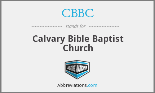 CBBC - Calvary Bible Baptist Church