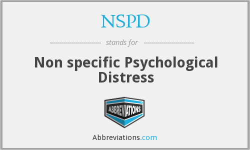 NSPD - Non specific Psychological Distress