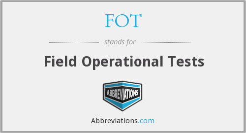 FOT - Field Operational Tests
