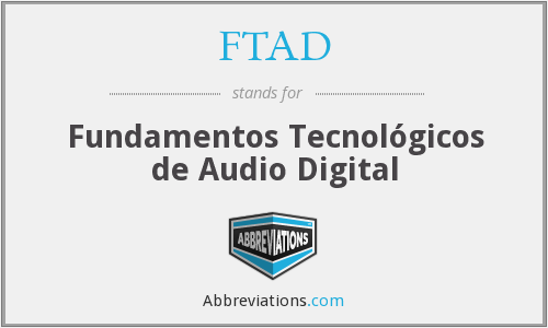 FTAD - Fundamentos Tecnológicos de Audio Digital