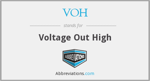 VOH - Voltage Out High