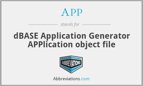 APP - dBASE Application Generator APPlication object file