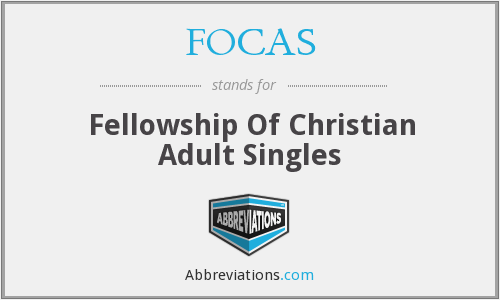FOCAS - Fellowship Of Christian Adult Singles