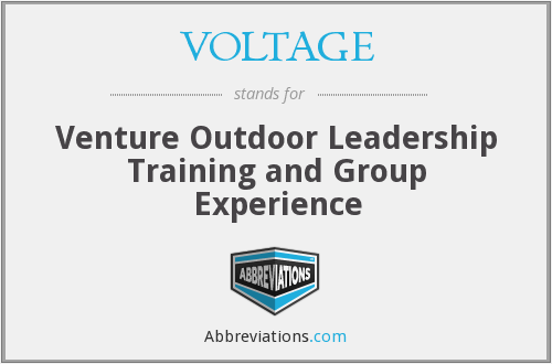 VOLTAGE - Venture Outdoor Leadership Training and Group Experience