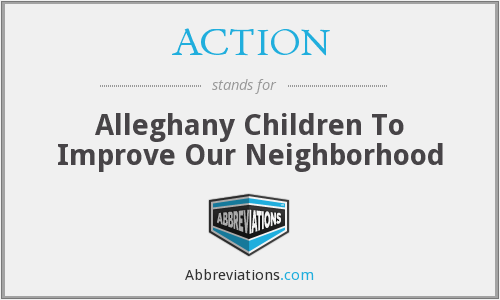 ACTION - Alleghany Children To Improve Our Neighborhood