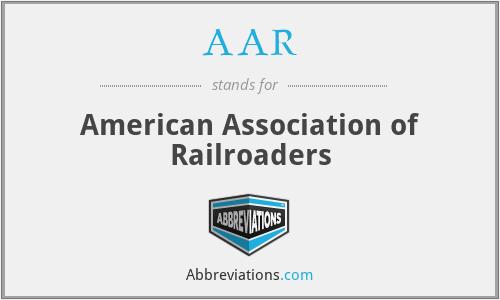 AAR - American Association of Railroaders