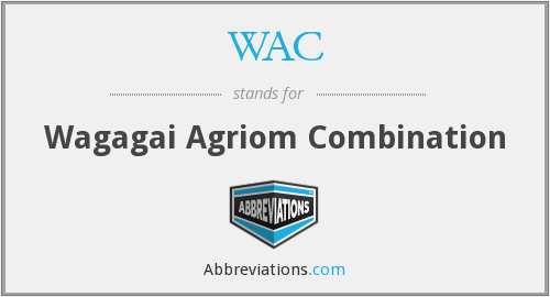 WAC - Wagagai Agriom Combination