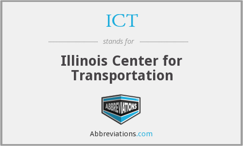 ICT - Illinois Center for Transportation