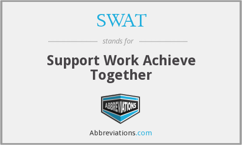 SWAT - Support Work Achieve Together