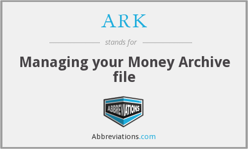 ARK - Managing your Money Archive file