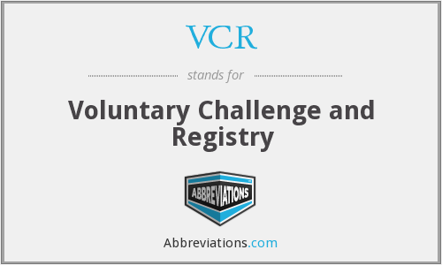 VCR - Voluntary Challenge and Registry