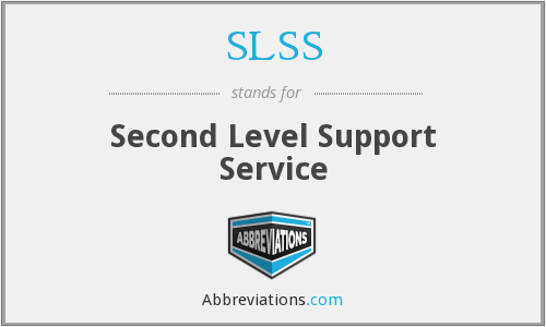 What does SLSS stand for?
